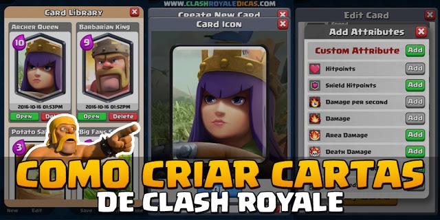 Como Criar Suas Pr 243 Prias Cartas No Clash Royale Clash