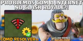 Como resolver LAG no Clash Royale
