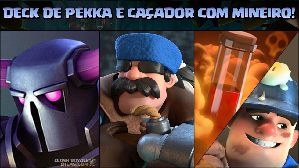 Deck de PEKKA, Caçador e Miner Poison para Arena 9+