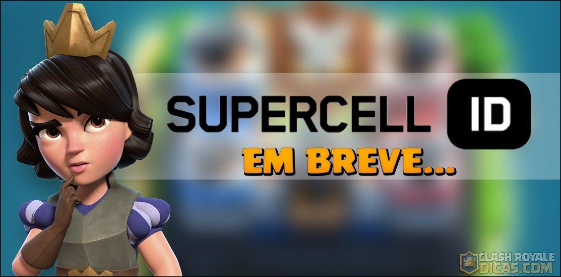Supercell ID tem implementação adiada!