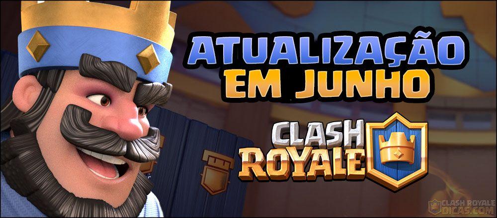 Nova atualização do Clash Royale ainda este mês... - 1