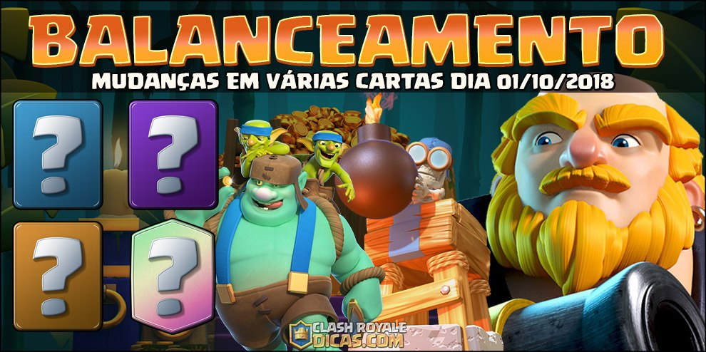 Balanceamento dia 01/10/2018 do Clash Royale