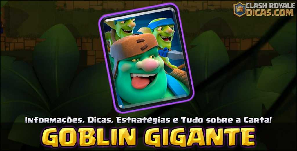 Carta do Goblin Gigante em Clash Royale