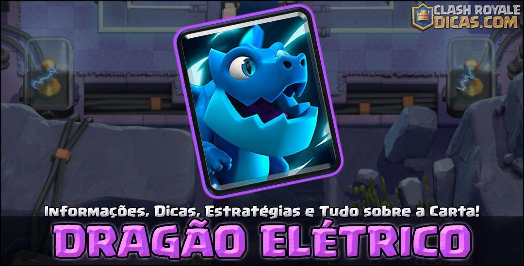Carta do Dragão Elétrico em Clash Royale