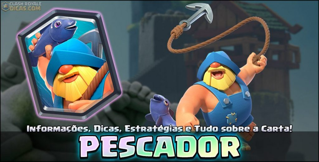 Carta do Pescador em Clash Royale