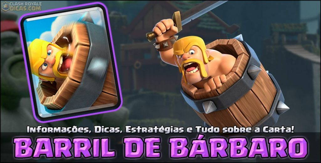 Carta do Barril de Bárbaro em Clash Royale